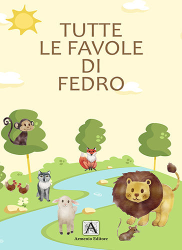 Tutte le favole di Fedro